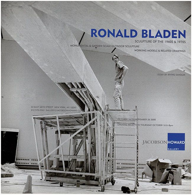 BLADEN, R: Ronald Bladen: Sculpture of the 1960s and 1970s: Monumental and Garden Outdoor Sculpture, Working Models & Related Drawings
