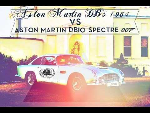 Exclusivité : Aston Martin DB5 1964 VS DB10 Spectre 007 - YouTube