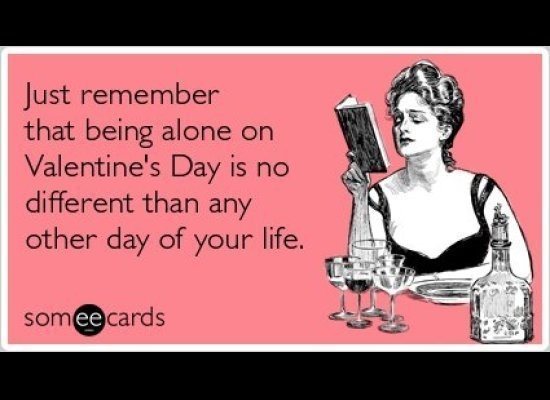 15 funny valentineu0027s day cards someecards lonely valentine quotes