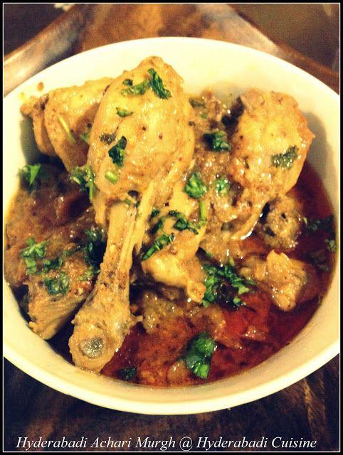 Hyderabadi Cuisine: Hyderabadi Achari Murgh