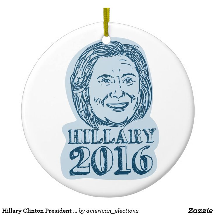 Hillary Clinton President 2016 Drawing Ceramic Ornament. Illustration showing Democrat presidential candidate Hillary Clinton on isolated background done in drawing sketch style with words Hillary 2016. #Hillary2016 #democrat #americanelections #elections #vote2016 #election2016
