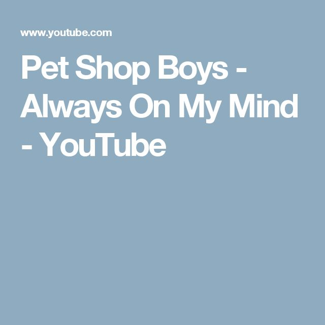 Pet Shop Boys.. Always On My Mind