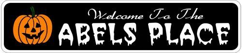 ABELS PLACE Lastname Halloween Sign - Welcome to Scary Decor, Autumn, Aluminum - 4 x 18 Inches by The Lizton Sign Shop. $12.99. Rounded Corners. Great Gift Idea. Aluminum Brand New Sign. 4 x 18 Inches. Predrillied for Hanging. ABELS PLACE Lastname Halloween Sign - Welcome to Scary Decor, Autumn, Aluminum 4 x 18 Inches - Aluminum personalized brand new sign for your Autumn and Halloween Decor. Made of aluminum and high quality lettering and graphics. Made to last for years outdoo...