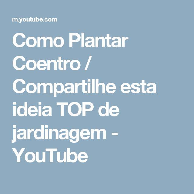 Como Plantar Coentro / Compartilhe esta ideia TOP de jardinagem - YouTube
