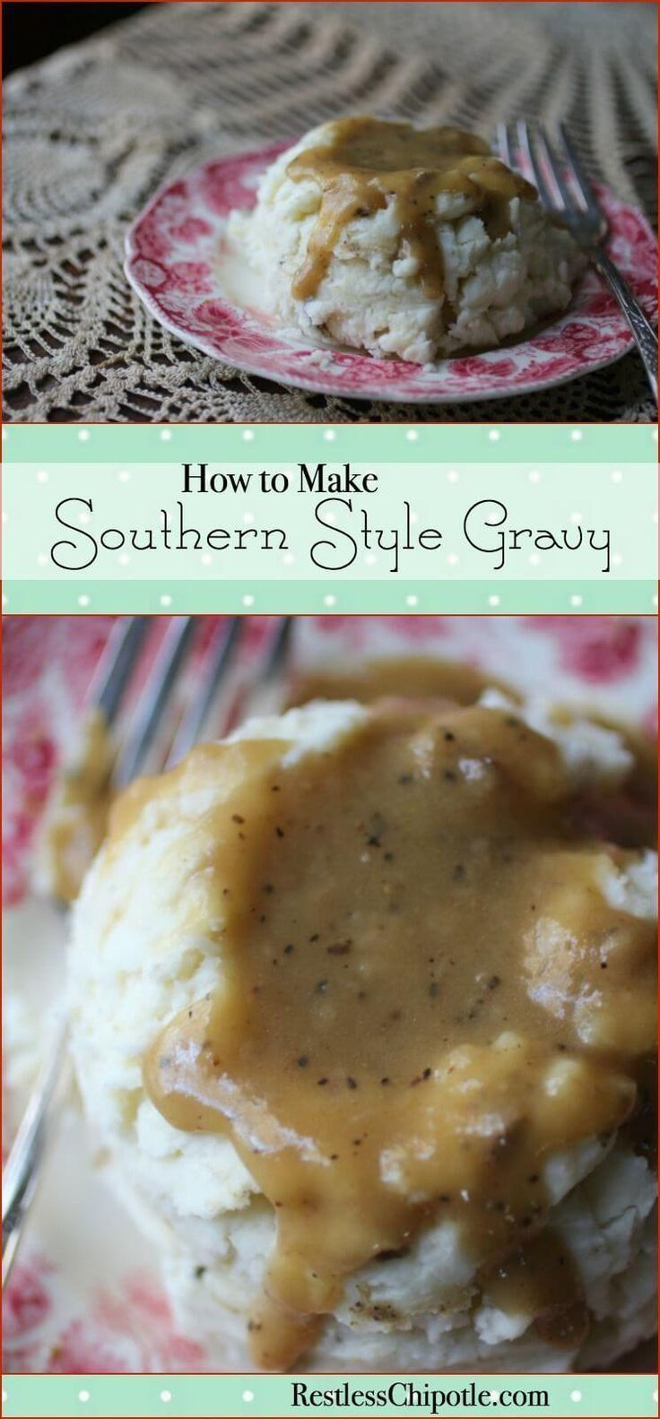 Learn how to make gravy perfect every time! There's nothing like homemade southern style gravy! From http://RestlessChipotle.com