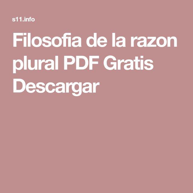 Filosofia de la razon plural PDF Gratis Descargar