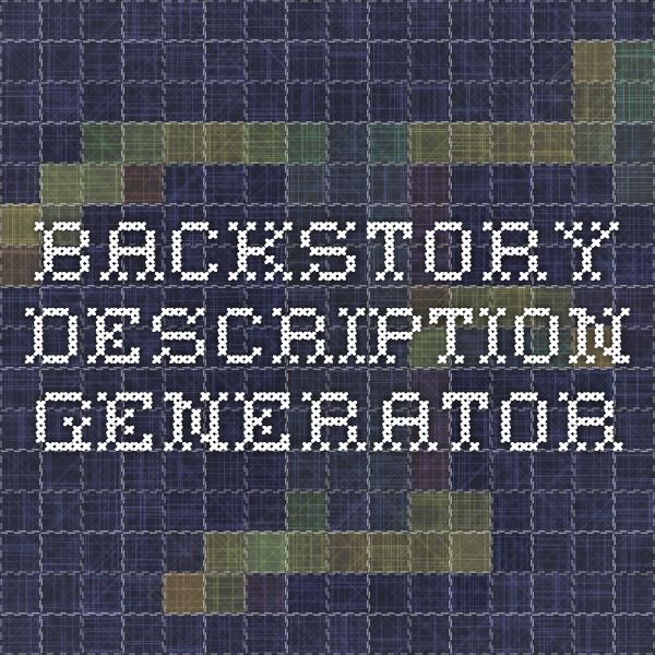 Backstory description generator
