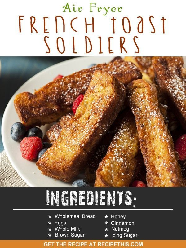 Airfryer Recipes | Air Fryer French Toast Soldiers Recipe from RecipeThis.com