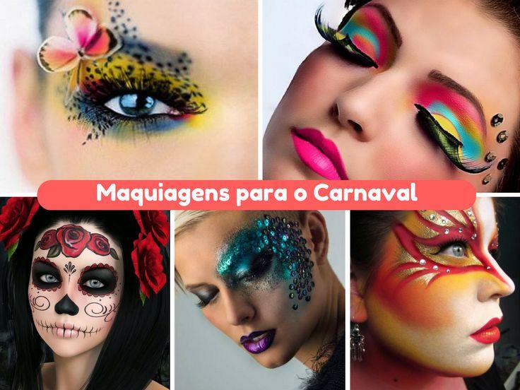 Maquiagem para o Carnaval 2017 - http://webfeminina.com/maquiagem-para-o-carnaval-2017/