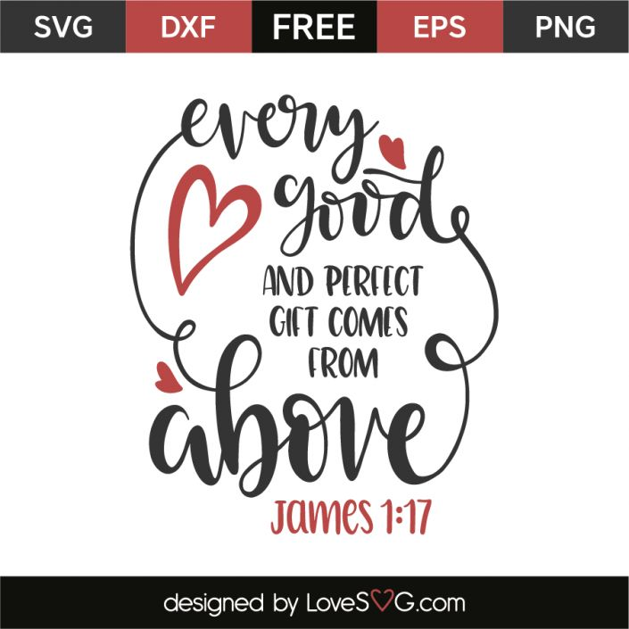 *** FREE SVG CUT FILE for Cricut, Silhouette and more *** James 1:17