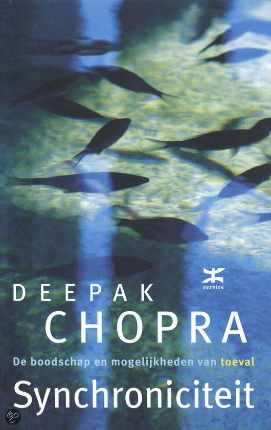 Synchroniciteit - De boodschap van mogelijkheden van toeval van Deepak Chopra.