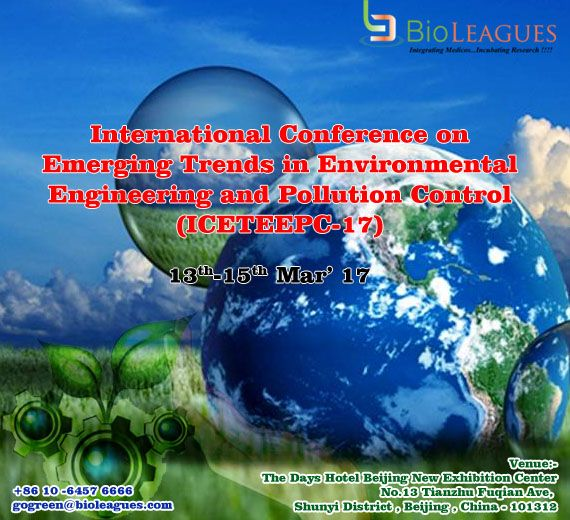 International Conference on Emerging Trends in Environmental Engineering and Pollution Control conference conduct by Bioleagues at Beijing, China on March 13th-15th, 2017 Students and researcher grab this opportunity and attend the conference. Special offer to students in China for more details: https://goo.gl/sVZ7QW #gogreen #environmentalengineering #environment #engineering #pollutioncontrol #pollution #conferene #seminar #forum #meeting #conferences