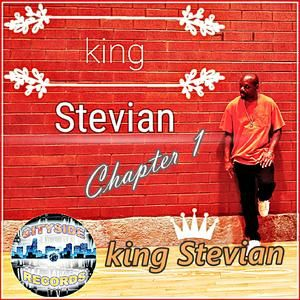 king Stevian Chapter 1 by king Stevian | CD Reviews And Information | NewReleaseToday