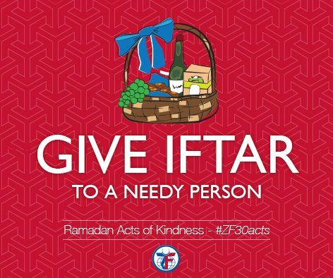 """Day 7 of the 30 Acts of Kindness. Give iftar to a needy person. #ZF30Acts  It is said in the Holy Quran: """"(The righteous are those) who feed the poor, the orphan and the captive for the love of God, saying: 'We feed you for the sake of God Alone; we seek from you neither reward nor thanks.'""""(76:8-9)"""