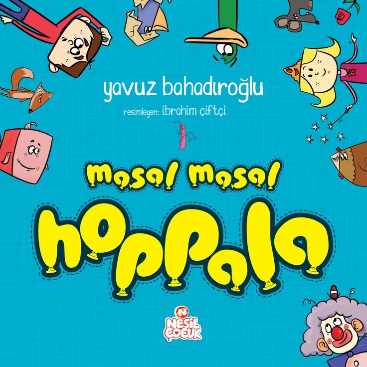 Yavuz Bahadıroğlu - Masal Masal Hoppala