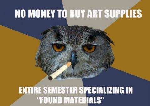7dc7e9f2f7cbb63c8e7505f5421640c0 artist problems art major problems 15 best art memes images on pinterest funny stuff, funny shit,Funny Artist Memes