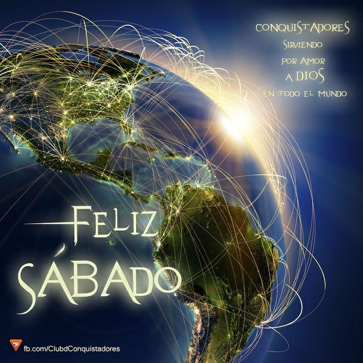 52 Best Images About Feliz Sabado On Pinterest Amigos