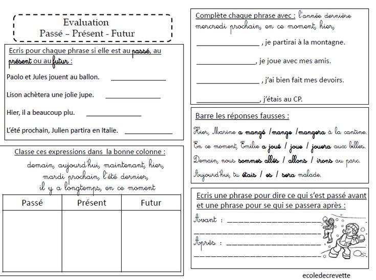 Evaluation : Passé, Présent et Futur - L'école de Crevette                                                                                                                                                                                 Plus