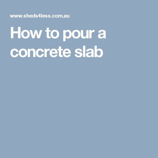 how to make a concrete slab for a shed