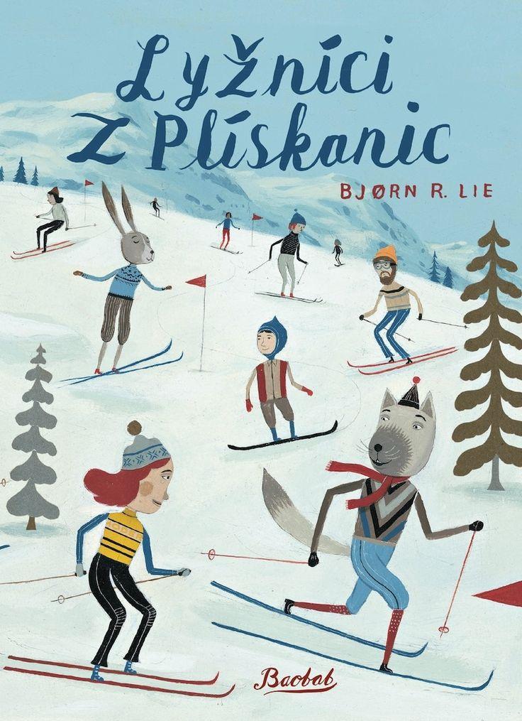 Lyžníci s Plískanic   české ilustrované knihy pro děti   Baobab Books
