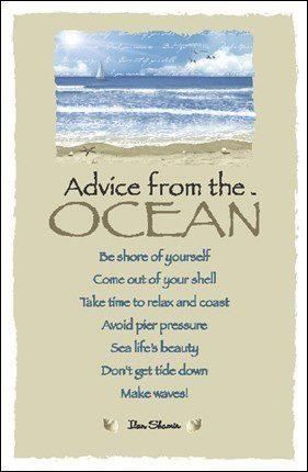 Advice from the Ocean...
