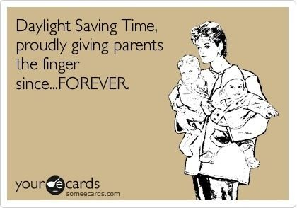 Yes..why don't the kids sleep in an extra hour like they're supposed to!