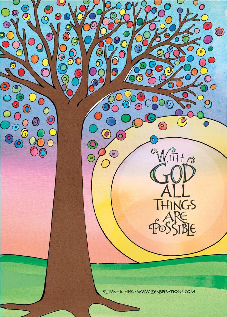Joanne Fink's favorite scripture... Matthew 19:26... is the focal point of this delightful Zenspirations -tree design.