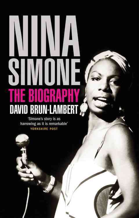 Nina Simone: The Biography
