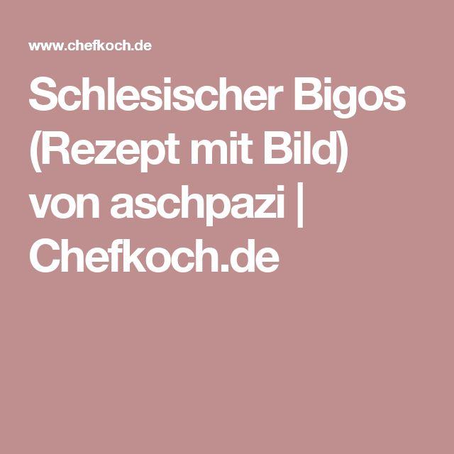 Schlesischer Bigos (Rezept mit Bild) von aschpazi   Chefkoch.de