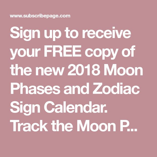 Sign up to receive your FREE copy of the new 2018 Moon Phases and Zodiac Sign Calendar. Track the Moon Phases to assist you with your personal intentions and inner alignment. Work with Moon energy to rebalance, realign and refine your Soul. (Downloads based on hemisphere location)