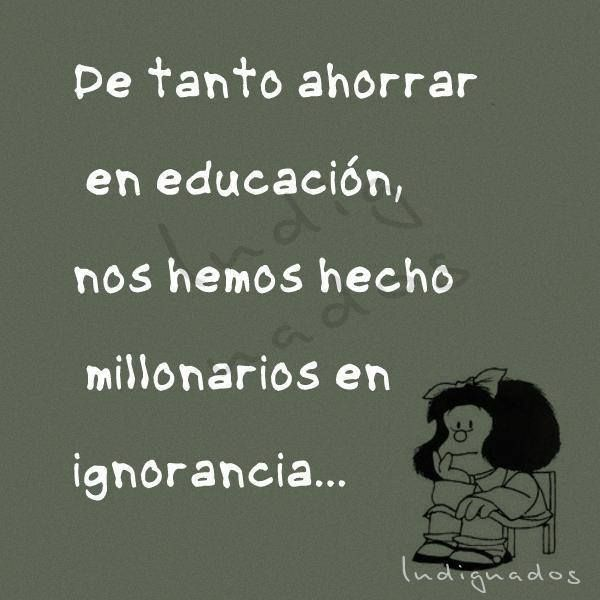 Ignorancia...... (Mafalda)
