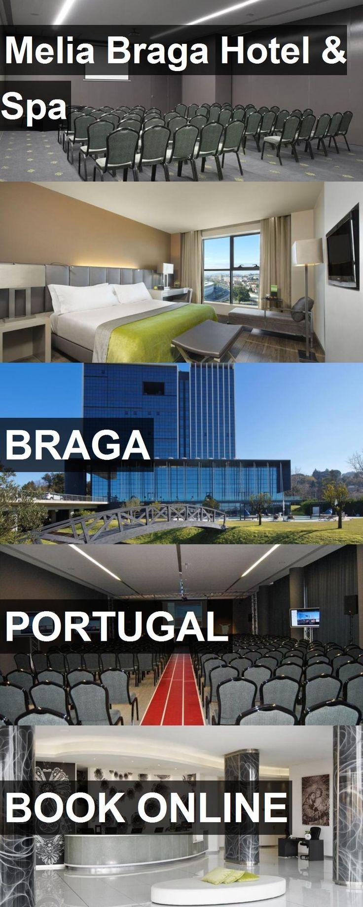 Melia Braga Hotel