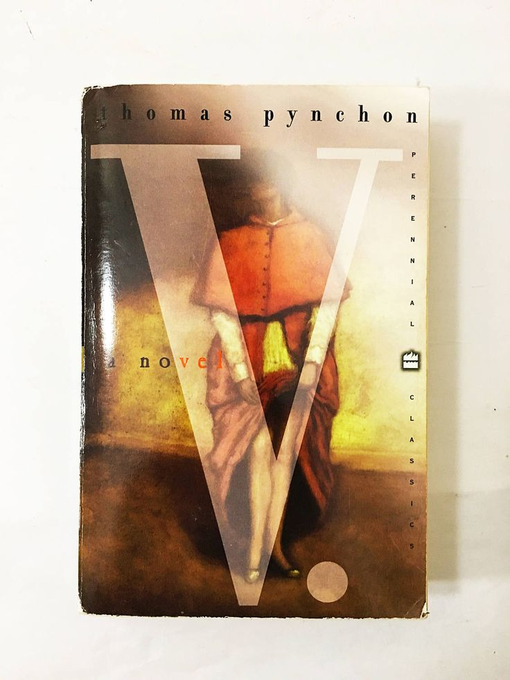 V. book. Thomas Pynchon. Harper Perennial Circa 1986. Benny Profane. Whole Sick Crew. Herbert Stencil. National Book Award Nominee!