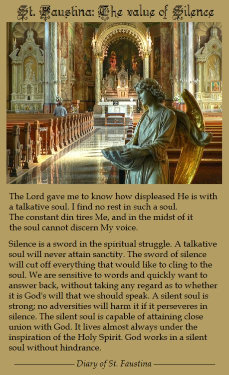 "by-grace-of-god: "" The value of silence - St. Faustina """