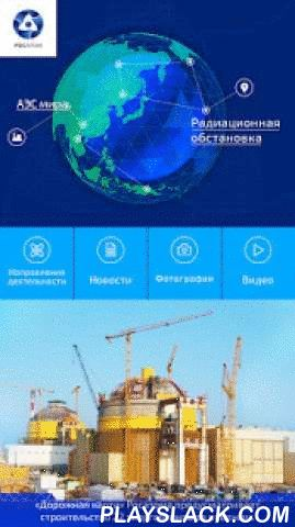 Rosatom  Android App - playslack.com ,  Besides the application contains constantly updated map of operating, out of operation and under construction nuclear power plants, together with pictures of Rosatomflot (nuclear powered icebreakers), photoes of Rosatom TOP managers, from the construction sites of new nuclear power plants and other company's activity; official Rosatom video programs and general information.