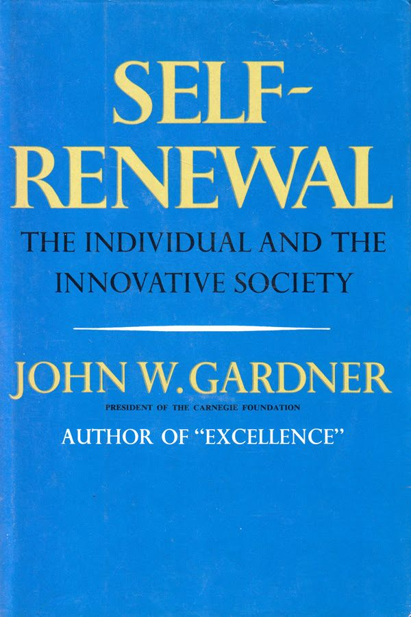 The Art of Self-Renewal: A Timeless 1964 Field Guide to Keeping Your Company and Your Soul Vibrantly Alive In 1964, the prolific social science writer John W. Gardner published Self-Renewal: The Individual and the Innovative Society (public library) – a forgotten book of extraordinary prescience and warm wisdom, which rings even timelier today. (Cont)