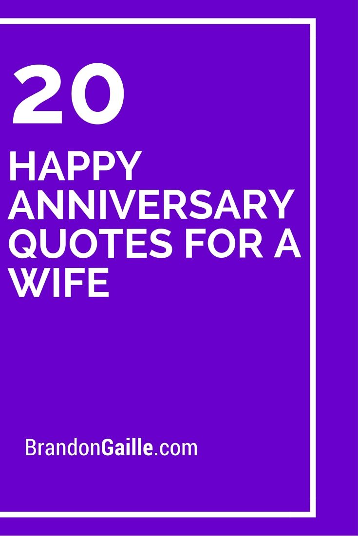 20 Happy Anniversary Quotes For A Wife