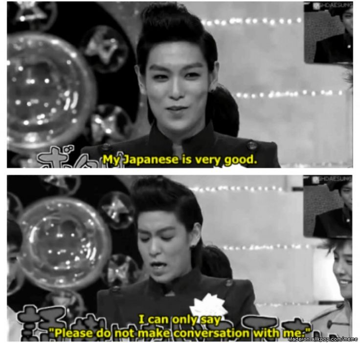 tbh that's all you really need to know lol! T.O.P from Big Bang