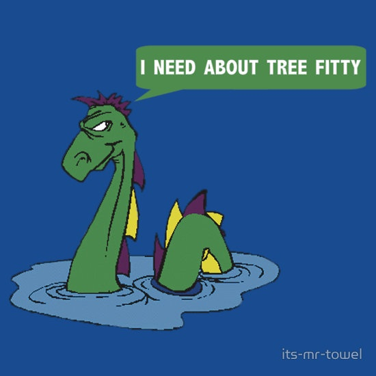 "South park quote ""I need about tree fitty"" said by chef's dad"