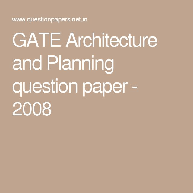 GATE Architecture and Planning question paper - 2008