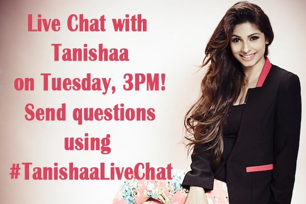 LIVE Twitter chat with Tanishaa Mukerji on Tuesday, May 26, 2015 at 3 PM