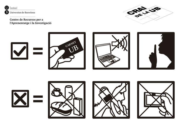 2013 - Vinil - Recomacacions de bons ús a les les instal·lacions de les CRAI biblioteques de la UB
