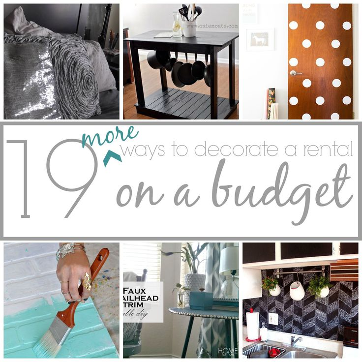 19 more ways to decorate a rental on a budget