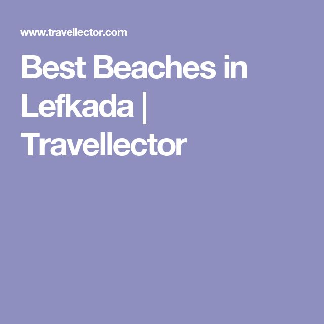 Best Beaches in Lefkada | Travellector