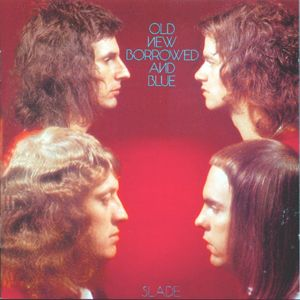 Image from http://upload.wikimedia.org/wikipedia/en/6/61/Old,_New,_Borrowed_and_Blue_(Slade_album_-_cover_art).jpg.