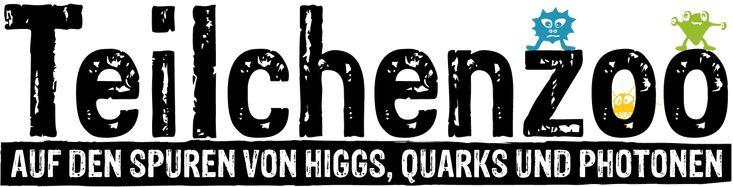 TEILCHENZOO - Auf den Spuren von Higgs, Quarks und Photonen. Sonderausstellung im Universum Bremen