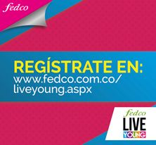 Vive la experiencia #LiveYoung en http://www.fedco.com.co/liveyoung.aspx