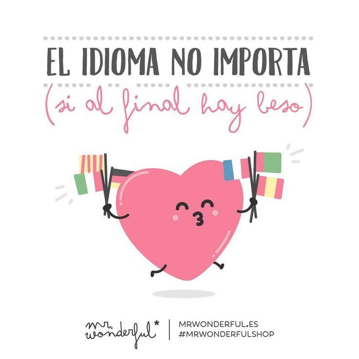 No puede haber idioma más universal que este. #mrwonderful #quote #love