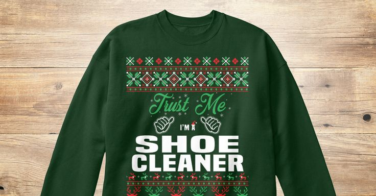 If You Proud Your Job, This Shirt Makes A Great Gift For You And Your Family.  Ugly Sweater  Shoe Cleaner, Xmas  Shoe Cleaner Shirts,  Shoe Cleaner Xmas T Shirts,  Shoe Cleaner Job Shirts,  Shoe Cleaner Tees,  Shoe Cleaner Hoodies,  Shoe Cleaner Ugly Sweaters,  Shoe Cleaner Long Sleeve,  Shoe Cleaner Funny Shirts,  Shoe Cleaner Mama,  Shoe Cleaner Boyfriend,  Shoe Cleaner Girl,  Shoe Cleaner Guy,  Shoe Cleaner Lovers,  Shoe Cleaner Papa,  Shoe Cleaner Dad,  Shoe Cleaner Daddy,  Shoe Cleaner…