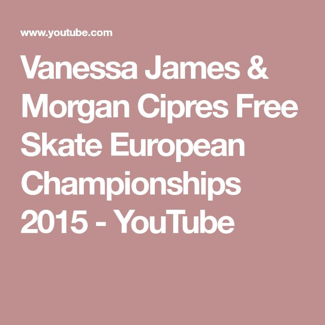 Vanessa James & Morgan Cipres Free Skate European Championships 2015 - YouTube
